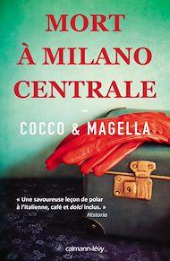 Téléchargez le livre :  Mort à Milano Centrale