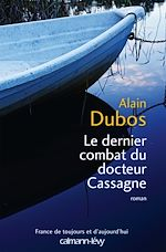 Download this eBook Le Dernier combat du docteur Cassagne