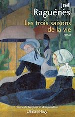 Download this eBook Les Trois saisons de la vie
