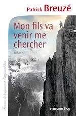 Download this eBook Mon fils va venir me chercher