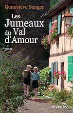 Les Jumeaux du Val d'amour | SENGER, Geneviève