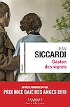 Gaston des vignes | Siccardi, Jean. Auteur