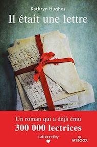 Téléchargez le livre :  Il était une lettre