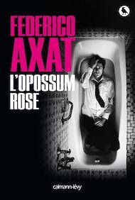 Téléchargez le livre :  L'Opossum rose