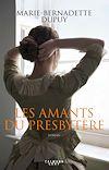 Les Amants du presbytère | Dupuy, Marie-Bernadette
