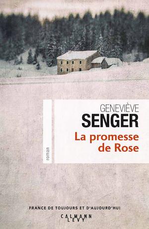 La Promesse de Rose | SENGER, Geneviève. Auteur