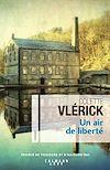 Un air de liberté | Vlerick, Colette