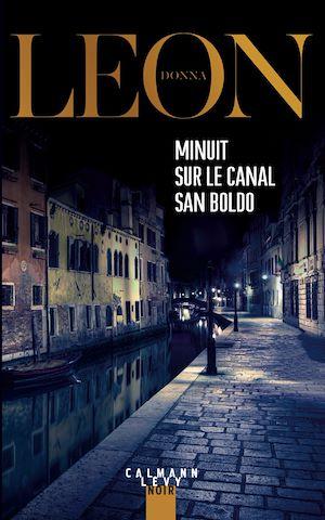 Minuit sur le canal San Boldo | Leon, Donna. Auteur