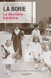 La dernière héritière | Borie de la, Guillemette