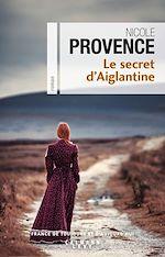 Download this eBook Le Secret d'Aiglantine