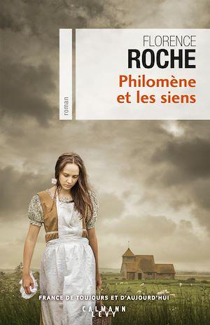 Philomène et les siens | Roche, Florence. Auteur