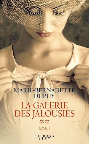 La Galerie des jalousies T2 | Dupuy, Marie-Bernadette. Auteur