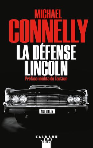 La Défense Lincoln | Connelly, Michael. Auteur