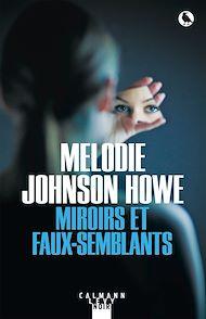 Téléchargez le livre :  Miroirs et faux-semblants