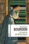 Télécharger le livre :  Le secret de Belle Epine