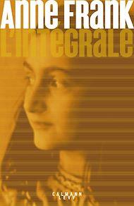 Téléchargez le livre :  Anne Frank - L'Intégrale