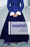 Les Vies de Jeanne | Raguénès, Joël