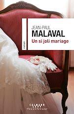 Un si joli mariage | Malaval, Jean-Paul