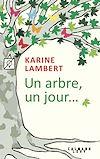 Télécharger le livre :  Un arbre, un jour