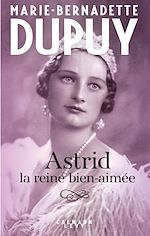 Download this eBook Astrid, la reine bien aimée