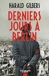 Télécharger le livre :  Derniers jours à Berlin