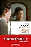 Télécharger le livre :  Le silence de Justine