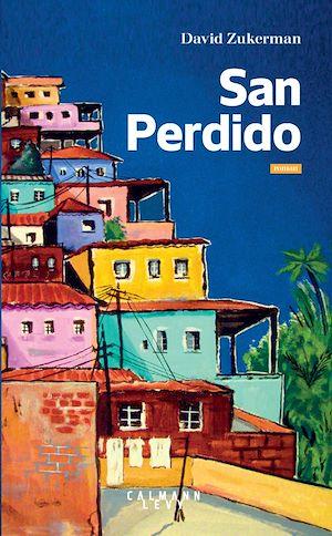 San Perdido | Zukerman, David. Auteur