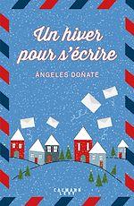 Un hiver pour s'écrire | Donate, Angeles