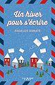 Télécharger le livre : Un hiver pour s'écrire