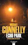ECHO PARK - HARRY BOSCH - T12
