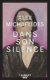Dans son silence | Michaelides, Alex