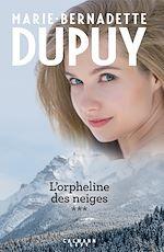 Download this eBook Intégrale L'Orpheline des neiges - vol 3