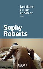 Download this eBook Les pianos perdus de Sibérie