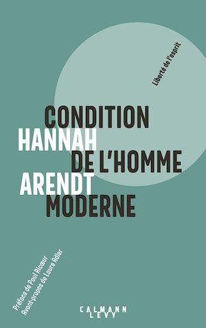 Téléchargez le livre :  Condition de l'homme moderne - Nouvelle édition 2018