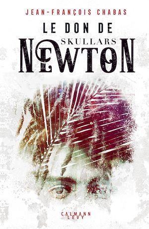 Téléchargez le livre :  Le Don de Skullars Newton
