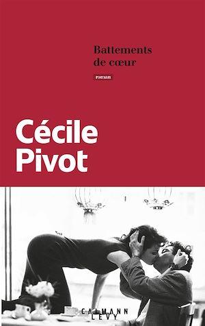 Battements de coeur | Pivot, Cécile. Auteur