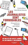 Télécharger le livre :  Les journalistes sont formidables