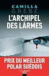 Télécharger le livre :  L'Archipel des larmes