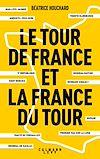 Télécharger le livre :  Le tour de France et la France du tour