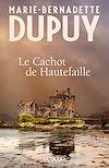 Le cachot de Hautefaille | Dupuy, Marie-Bernadette. Auteur