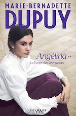 Download this eBook Angelina, tome 2  - Le Temps des délivrances (Nouvelle édition)