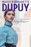 Télécharger le livre :  Angélina tome 3  -  La Force de l'aurore (Nouvelle édition)