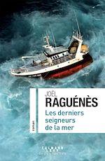 Download this eBook Les derniers seigneurs de la mer