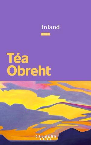 Inland | Obreht, Téa. Auteur