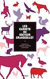 Télécharger le livre :  Les carnets du docteur Grandcollot