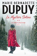 Téléchargez le livre :  Le Mystère Soline, T2 - Le vallon des loups - partie 1