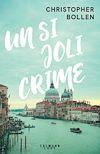 Télécharger le livre :  Un si joli crime