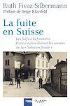 Télécharger le livre :  La fuite en Suisse