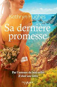 Téléchargez le livre :  Sa dernière promesse