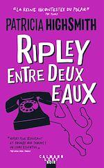 Download this eBook Ripley entre deux eaux - Nouvelle édition 2021
